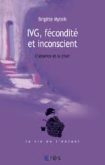 IVG, fécondité et inconscient