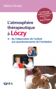 L'atmosphère thérapeutique à Lóczy (tome 2)
