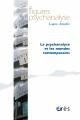 La psychanalyse et les mondes contemporains
