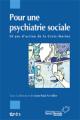 Pour une psychiatrie sociale