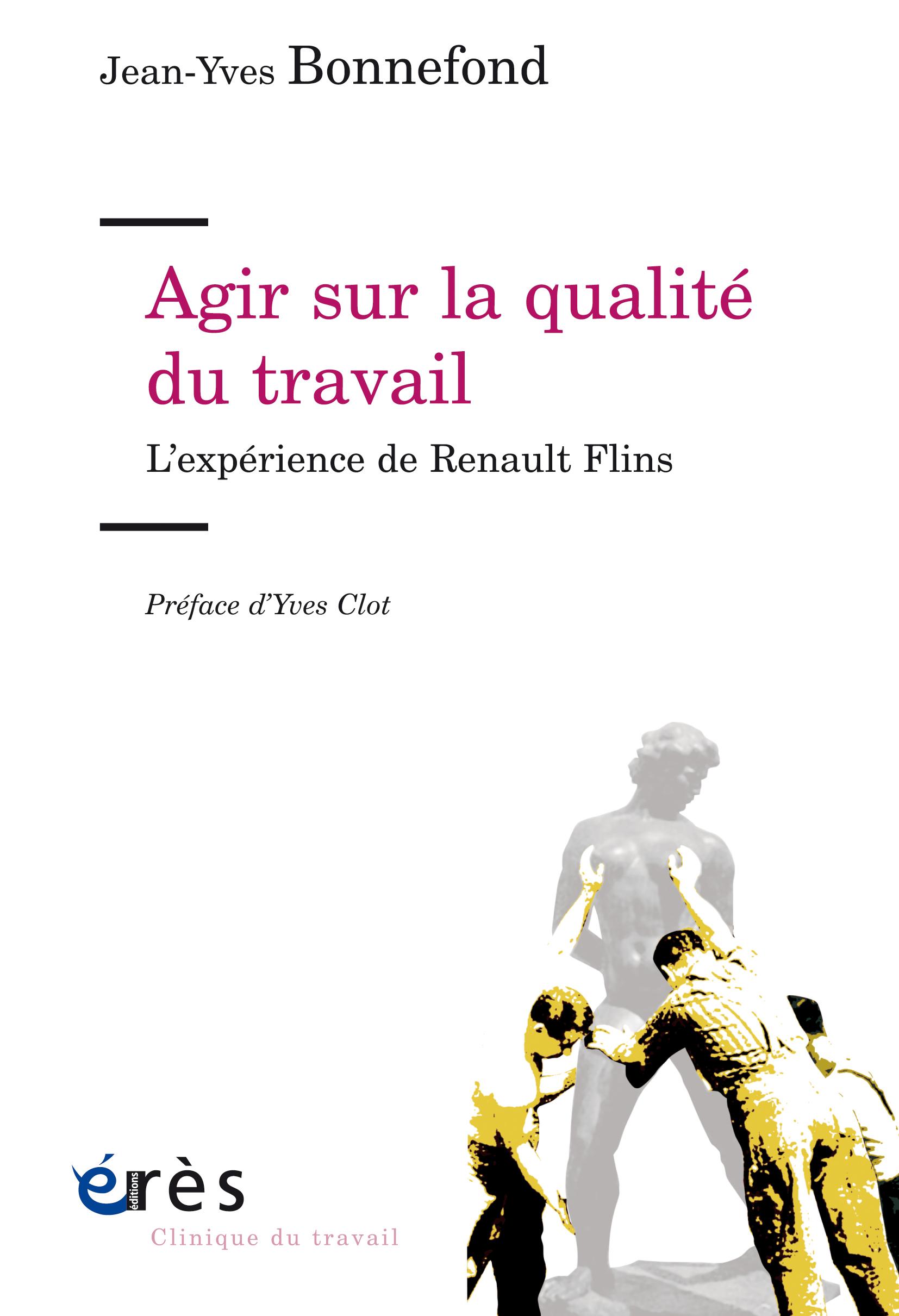 Vignette document Agir sur la qualité du travail. L'expérience de Renault Flins