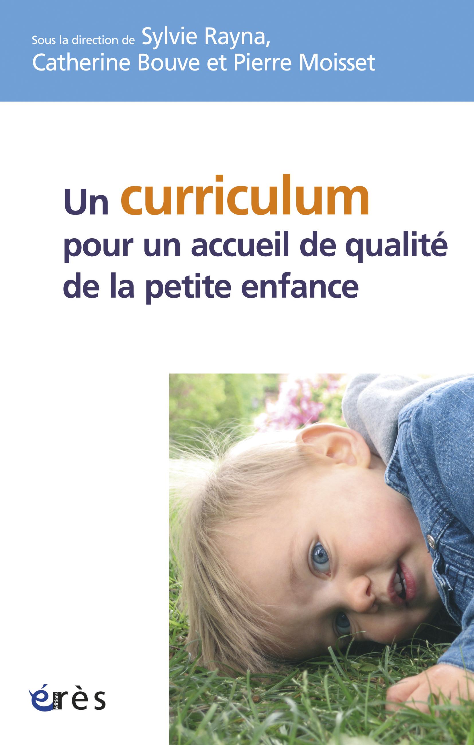 un curriculum pour un accueil de qualit u00e9 de la petite enfance